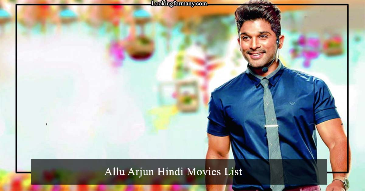 Allu Arjun Hindi Dubbed Movies List