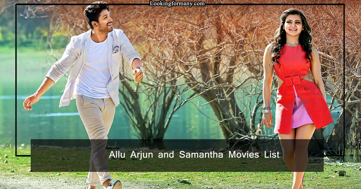 Allu Arjun and Samantha Movies List