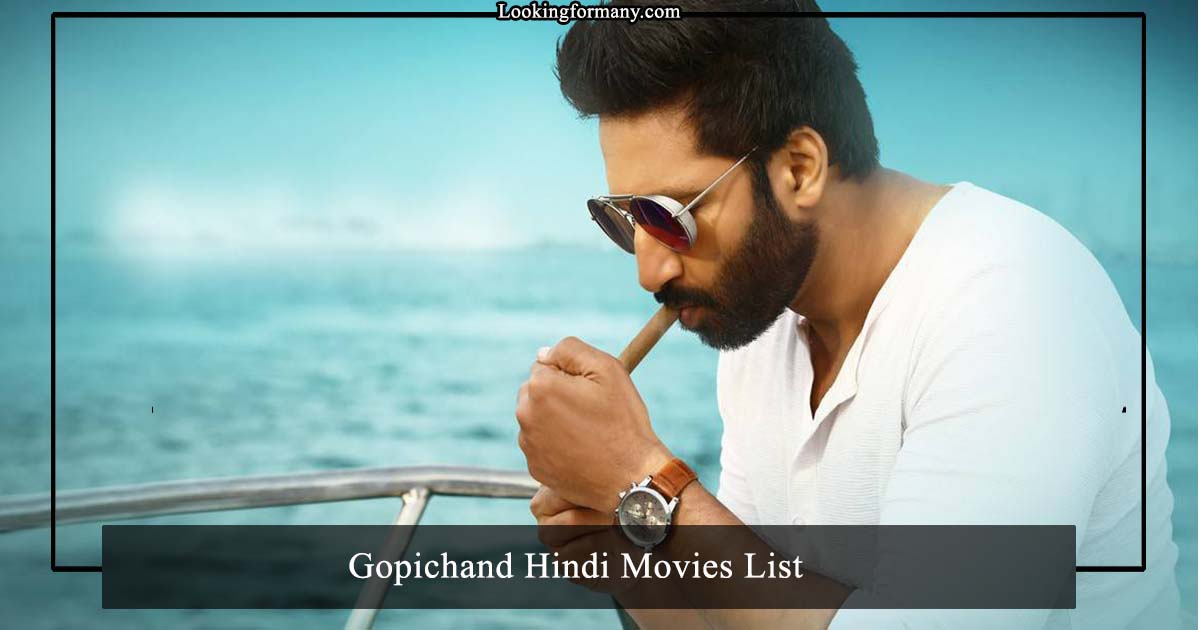 Gopichand Hindi Dubbed Movies List