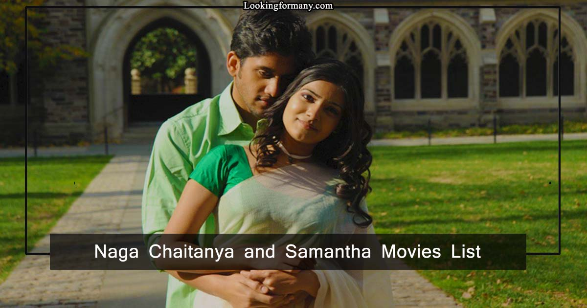 Akkineni Naga Chaithanya and Samantha Movies List