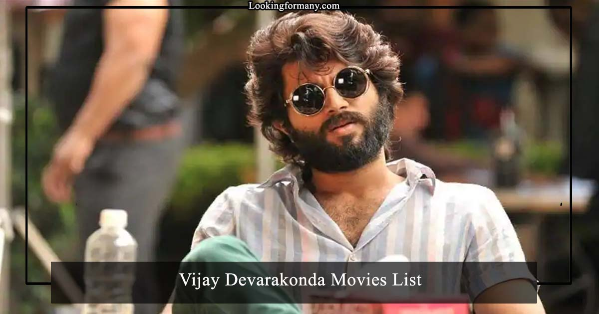 8 All Vijay Devarakonda Movies List with Best Songs, Dialogues