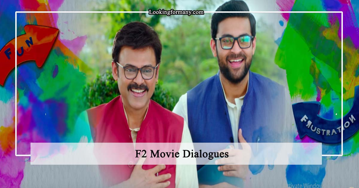 30 Fun And Frustration F2 Dialogues Lyrics In Telugu With Images Looking For Many
