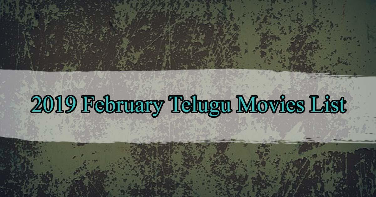 February 2019 Telugu Movies List