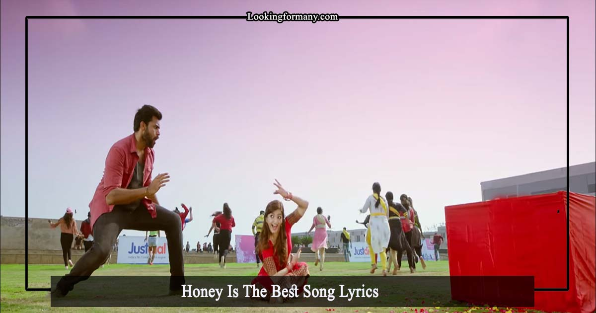 Honey is the best song lyrics in telugu