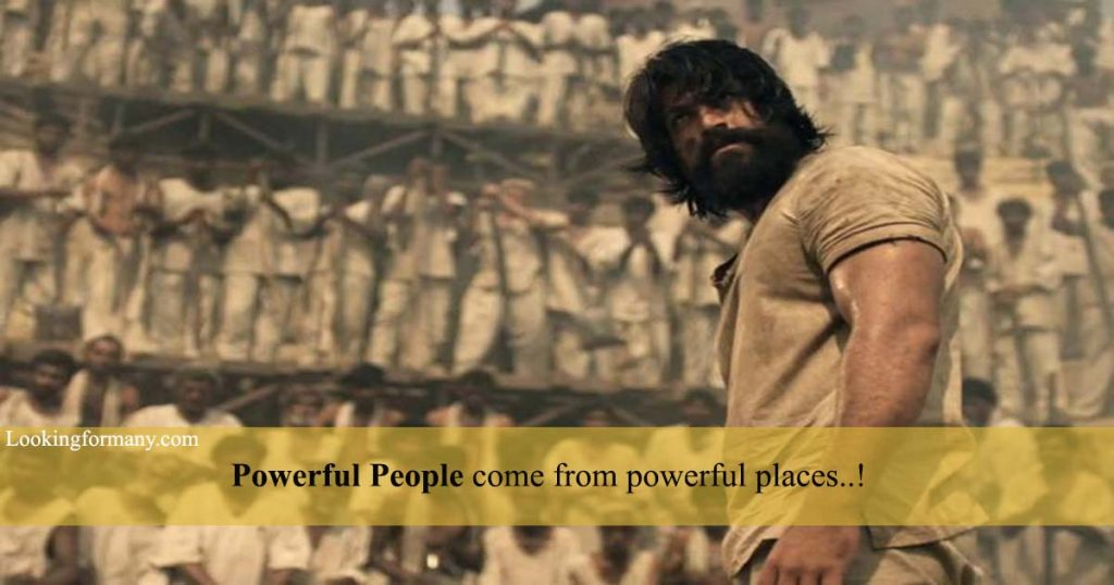 Powerful people come from powerful places - kgf dialogues lyrics in telugu