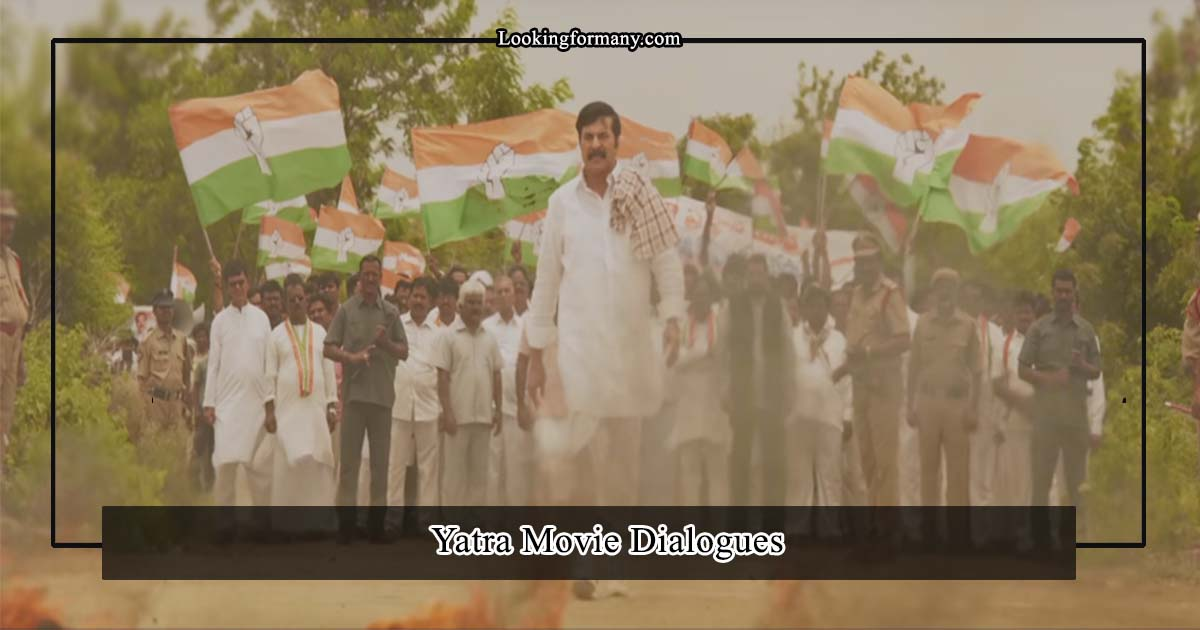 yatra movie dialogues lyrics in teluugu
