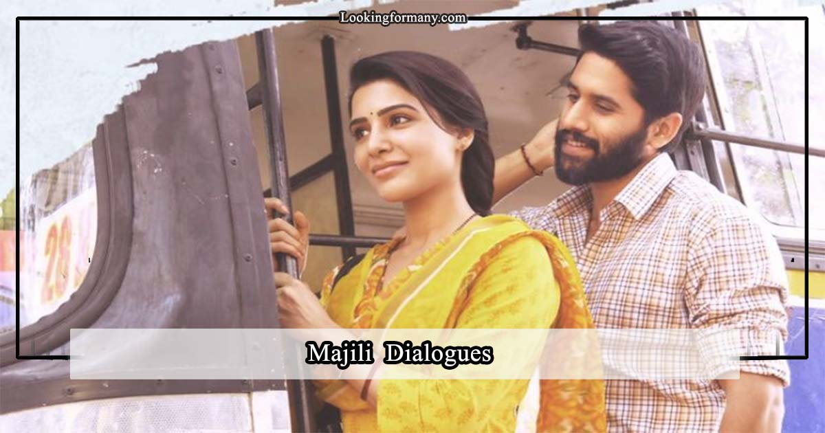 Majili Movie Dialogues Lyrics in Telugu with Images