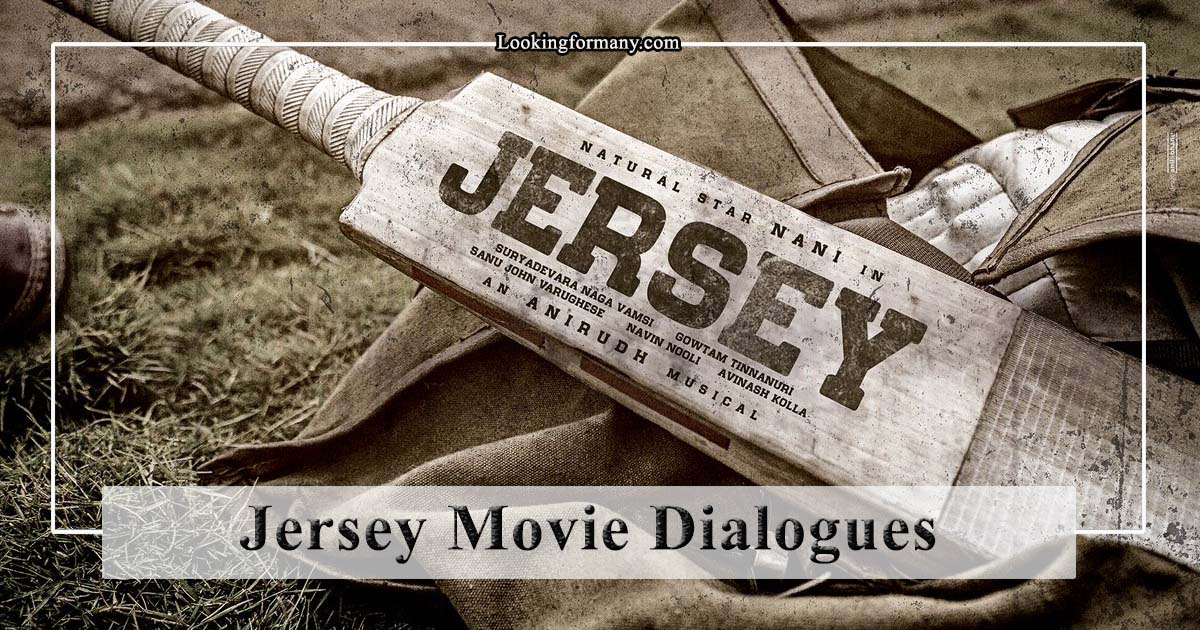 Nani Jersey Movie Dialogues Lyrics in Telugu with Images