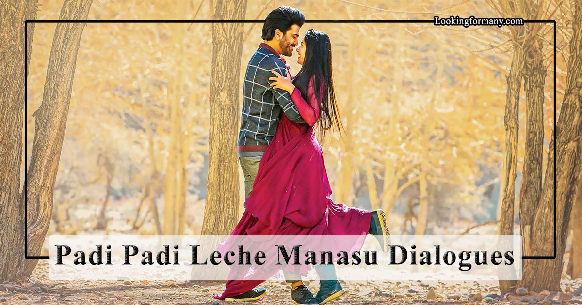 Padi Padi Leche Manasu Dialogues Lyrics with Images