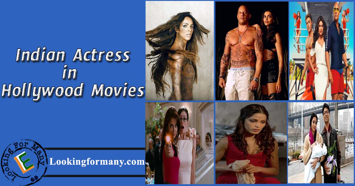 Indian Actress in Hollywood Movies List