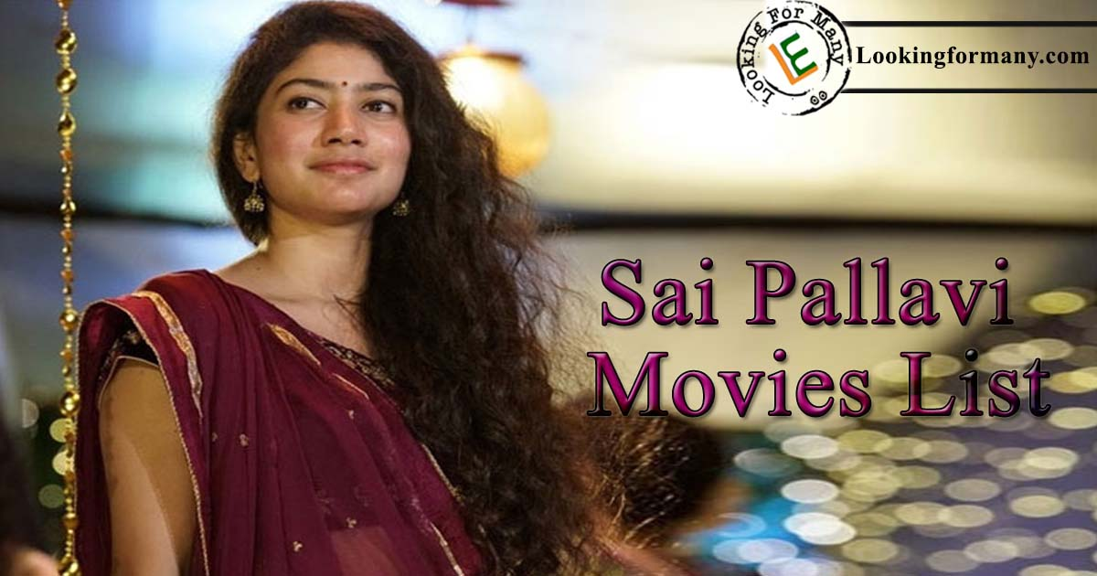 Sai Pallavi Movies List with Cast and Crew Movies Online