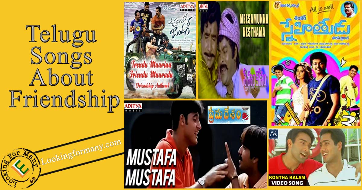 Songs About Friendship in Telugu