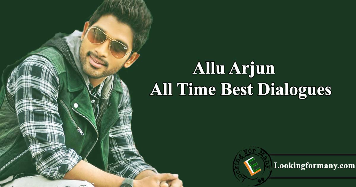 Stylish Star Allu Arjun Best Dialogues