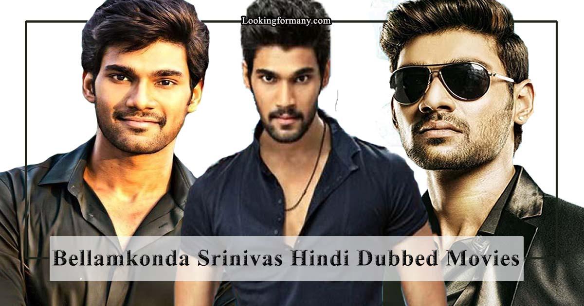 Bellamkonda Srinivas Hindi Dubbed Movies List From 2014 To 2019