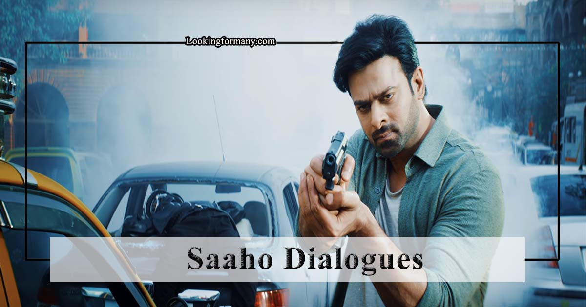 Saaho Dialogues Lyrics in Telugu with Images