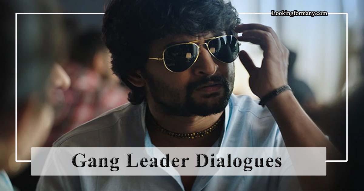 Nanis Gang Leader Dialogues Lyrics in Telugu with Images
