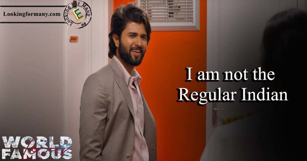 i am not the regular indian  - world famous lover movie telugu dialogue