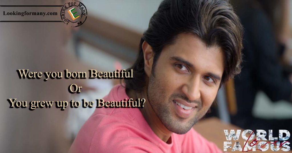 were you born to be beautiful  - world famous lover movie telugu dialogue